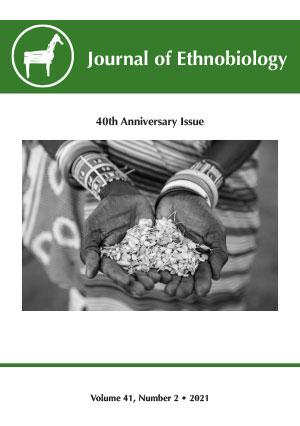 Journal of Ethnobiology Volume 41, NUMBER 2