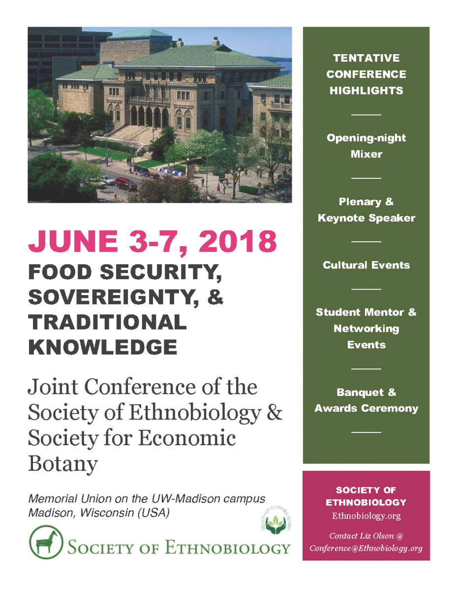 Joint Conference of the Society of Ethnobiology & Society for Economic Botany JUNE 3-­7, 2018