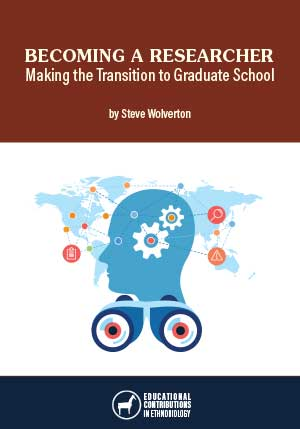 Becoming a Researcher: Making the Transition to Graduate School by Steve Wolverton